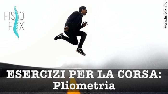 pliometria fisioterapia monza cesano maderno seregno corsa correre esercizi