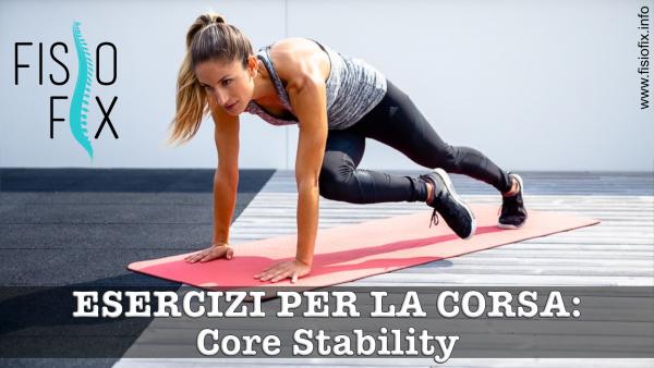 core stability fisioterapia monza cesano maderno seregno corsa correre esercizi